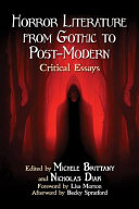 Horror Literature from Gothic to Post Modern
