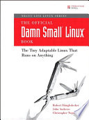 The Official Damn Small Linux Book Book