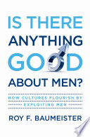 Is There Anything Good About Men  Book PDF