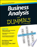 """""""Business Analysis For Dummies"""" by Kupe Kupersmith, Paul Mulvey, Kate McGoey"""