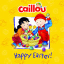 Caillou  Happy Easter