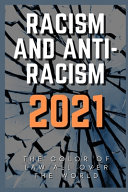 Racism and Anti-Racism