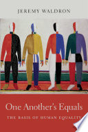 One Another's Equals  : The Basis of Human Equality