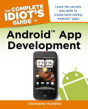 The Complete Idiot s Guide to Android App Development