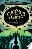 Carmer and Grit  Book Two  The Crooked Castle