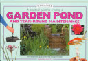 A Practical Guide to Creating a Garden Pond and Year-round Maintenance