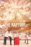 The Rapture: Don't Miss This Flight Pdf/ePub eBook