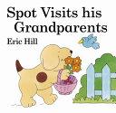 Spot Visits His Grandparents Book PDF