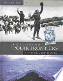 """Exploring Polar Frontiers: M-Z"" by William James Mills"