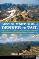 Best Summit Hikes Denver to Vail Pdf/ePub eBook