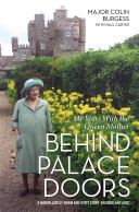 Behind Palace Doors - My Service as the Queen Mother's Equerry