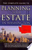The Complete Guide to Planning Your Estate in Washington