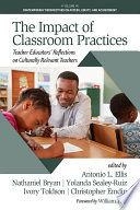 The Impact of Classroom Practices