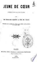 Jeune de coeur comedie-vaudeville en un acte par MM. Edouard Martin et Em. de Najac