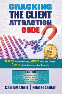 Cracking The Client Attraction Code