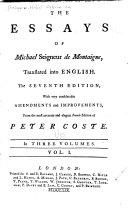 The Essays of Michael Seigneur de Montaigne