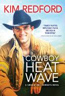 Cowboy Heat Wave
