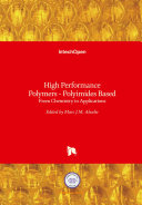 High Performance Polymers   Polyimides Based Book
