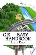 GIS Easy Handbook
