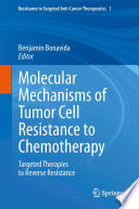 Molecular Mechanisms of Tumor Cell Resistance to Chemotherapy Book