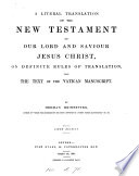 A Literal Translation Of The New Testament By Herman Heinfetter