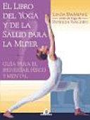 El libro del yoga y de la salud para la mujer