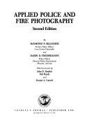 applied police and fire photography silj ander raymond fredrickson darin