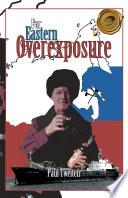 Far Eastern Overexposure Book PDF
