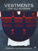 Vestments for All Seasons