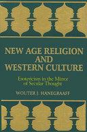 New Age Religion and Western Culture [Pdf/ePub] eBook