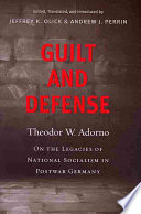Guilt and Defense