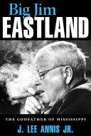 Big Jim Eastland Pdf/ePub eBook