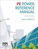 Ppi Pe Power Reference Manual  4th Edition   Comprehensive Reference Manual for the Ncees PE Exam Book
