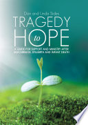 Tragedy to Hope