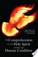 The Comprehension of the Holy Spirit within the Human Condition