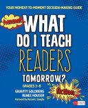 What Do I Teach Readers Tomorrow  Fiction  Grades 3 8