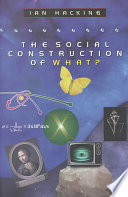 The Social Construction of What