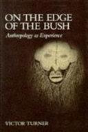 On the Edge of the Bush