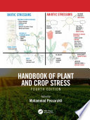 """Handbook of Plant and Crop Stress, Fourth Edition"" by Mohammad Pessarakli"