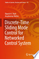 Discrete Time Sliding Mode Control for Networked Control System