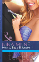 How to Bag a Billionaire  Mills   Boon Modern Tempted