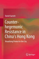 Counter-hegemonic Resistance in China's Hong Kong