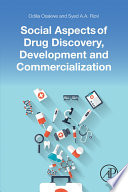 Social Aspects of Drug Discovery  Development and Commercialization
