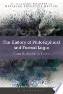 The History of Philosophical and Formal Logic Book