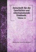 Zeitschrift f?r die Geschichte und Altertumskunde Ermlands