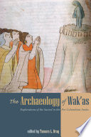 The Archaeology Of Wak As