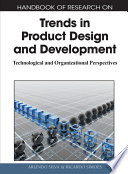 Handbook Of Research On Trends In Product Design And Development Technological And Organizational Perspectives