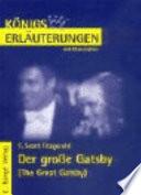 Erläuterungen zu Francis Scott Fitzgerald, Der große Gatsby (The great Gatsby)