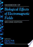 Handbook Of Biological Effects Of Electromagnetic Fields Third Edition 2 Volume Set Book PDF