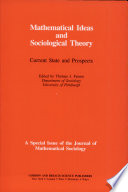 Mathematical Ideas and Sociological Theory
